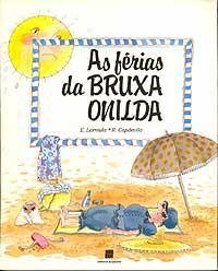 As Ferias Da Bruxa Onilda Com Imagens Bruxa Onilda Livro Das