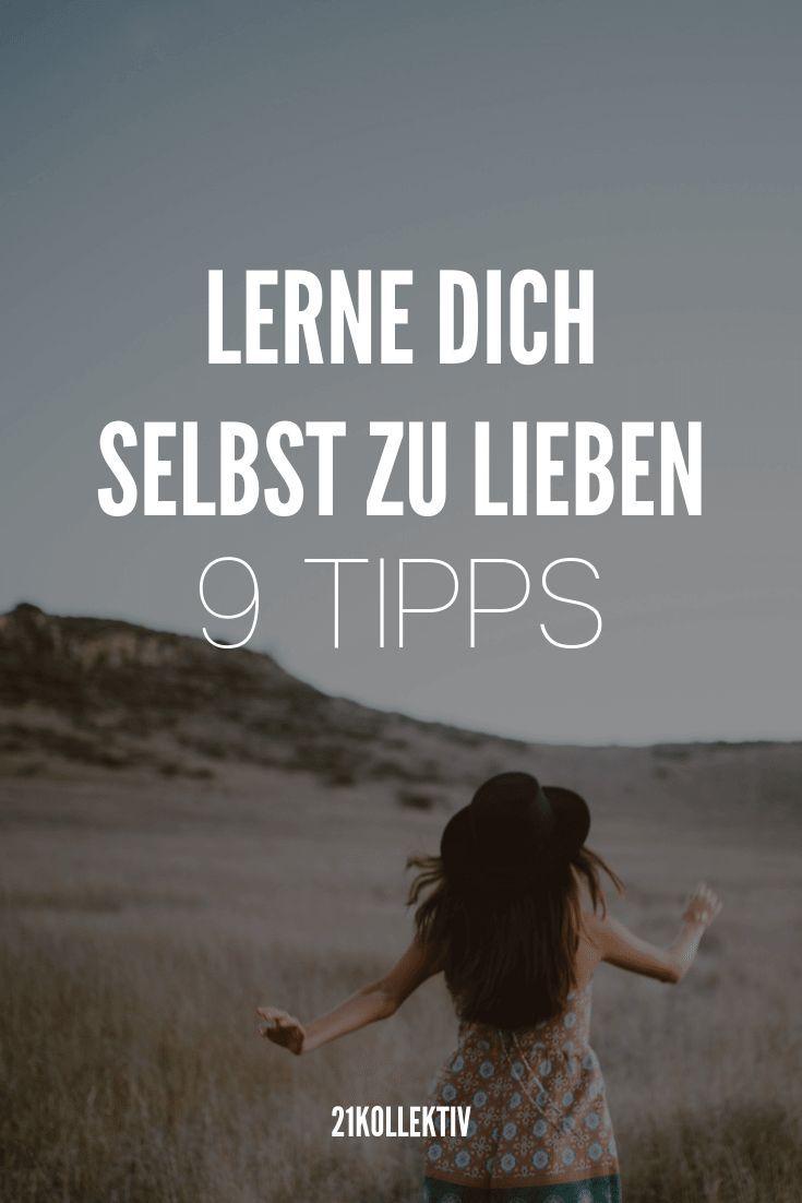 9 Tipps für mehr Selbstliebe: Lerne dich selbst zu lieben ❤