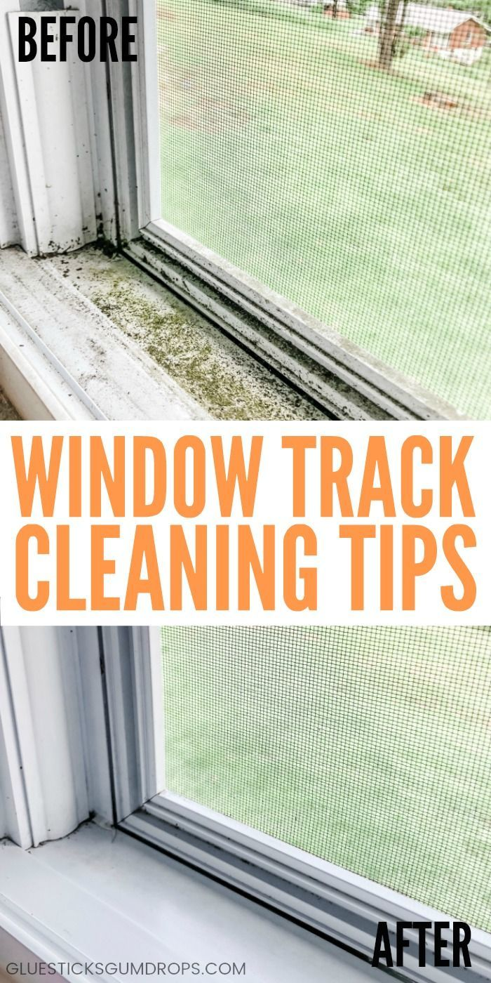 Best Ways to Clean Window Tracks - Glue Sticks and Gumdrops