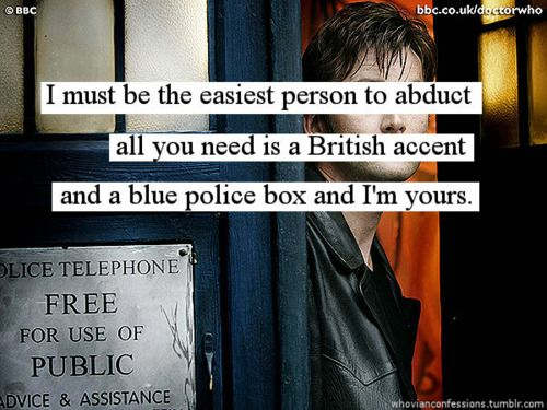 Well, also I need David Tennant... : )