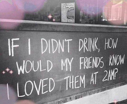 If I didn't drink…   Urkomische zitate, Sprüche zitate, Zitate