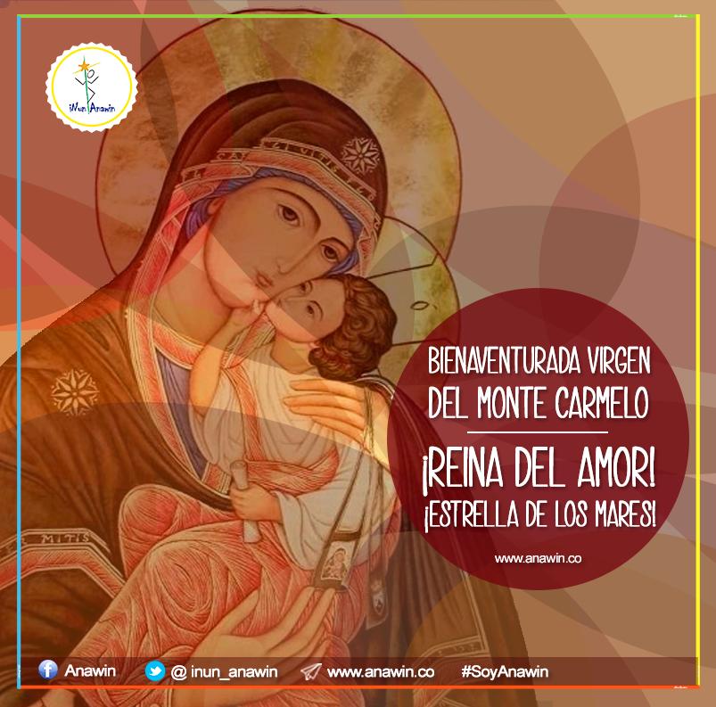 Bienaventurada Virgen del Monte CarmeloiNun Anawin   iNun Anawin