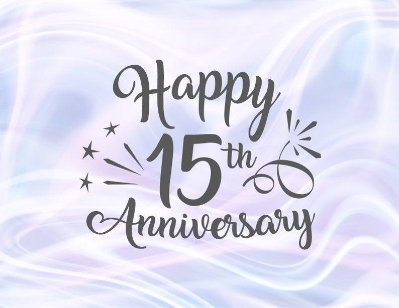 Happy 15th Anniversary Svg Files For Cricut Crystal Wedding Etsy Happy 15th Anniversary Happy 50th Anniversary Happy 10th Anniversary