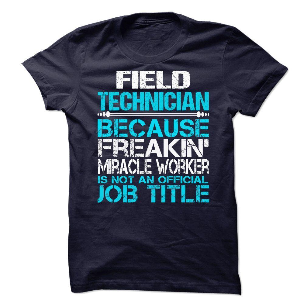 Field Technician T-Shirts, Hoodies. Check Price Now ==► https://www.sunfrog.com/No-Category/Field-Technician-68487734-Guys.html?id=41382