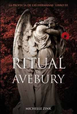 El Ritual De Avebury La Profecía De Las Hermanas 3 Libros Leídos Pinterest Los Hermanos Libros Y Leer