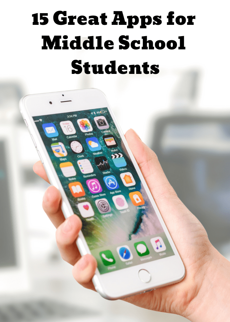 15 Great Apps for Middle School Students School apps