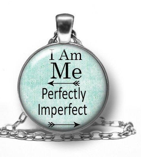 Pendant necklace i am me perfectly imperfect inspirational quote pendant necklace i am me perfectly imperfect inspirational quote saying jewelry aloadofball Choice Image