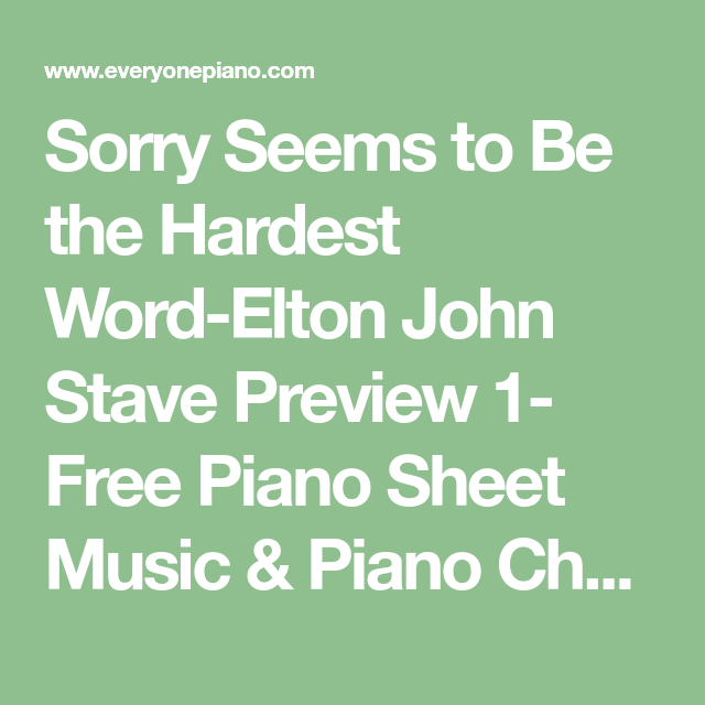 Sorry Seems to Be the Hardest Word-Elton John Stave Preview 1- Free ...