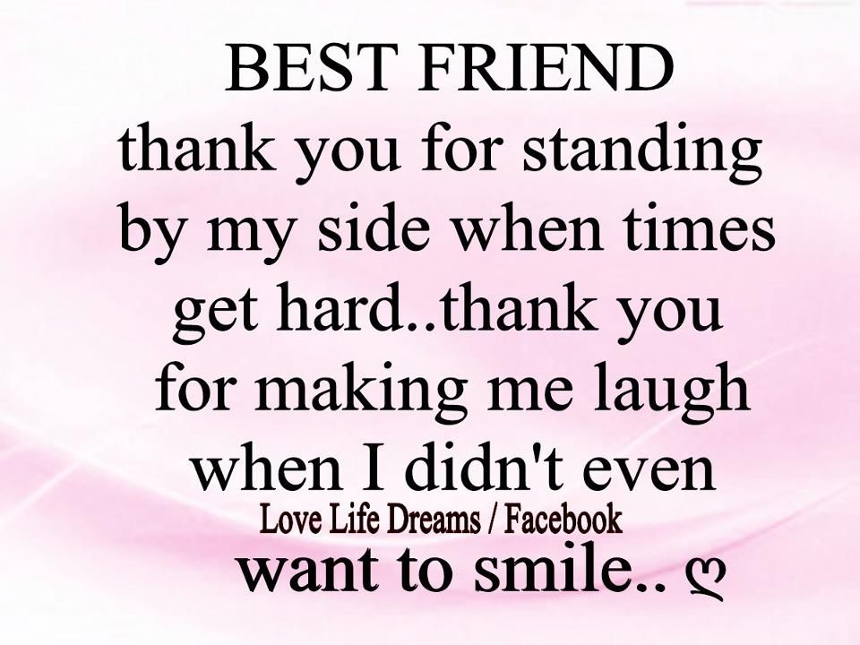 Love Life Dreams: Best Friend... thank you for standing by ...