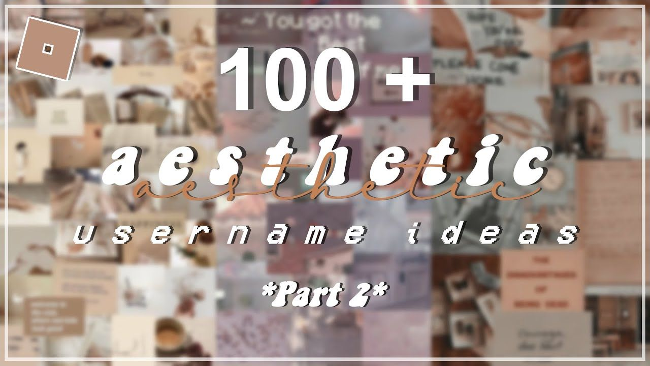 Untaken Roblox Usernames 2020 100 Aesthetic Usernames Based On The 4 Seasons 2020 Untaken On Roblox Youtube In 2020 Aesthetic Usernames Aesthetic Names Aesthetic Words