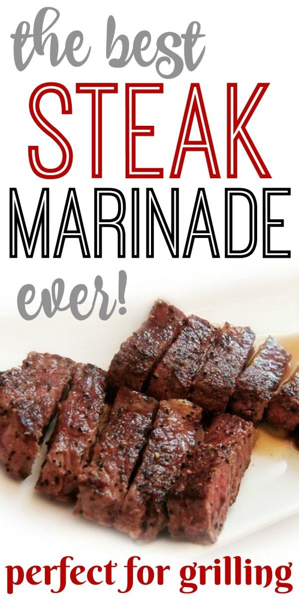 Steak Marinade! Perfect for Grilling #grilledsteakmarinades