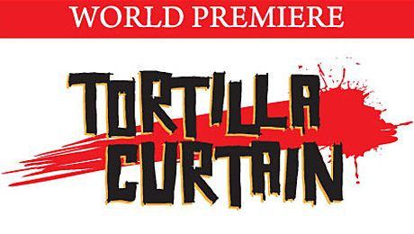 Tortilla Curtain A Play Based On T C Boyle S Best Selling Novel
