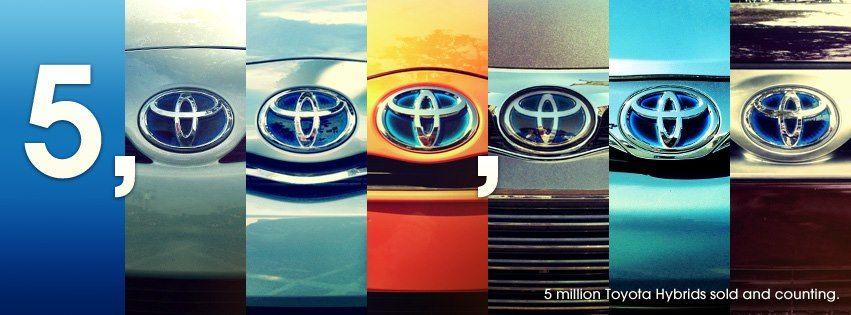 5,000,000 Toyota Hybrids World Wide! Toyota hybrid