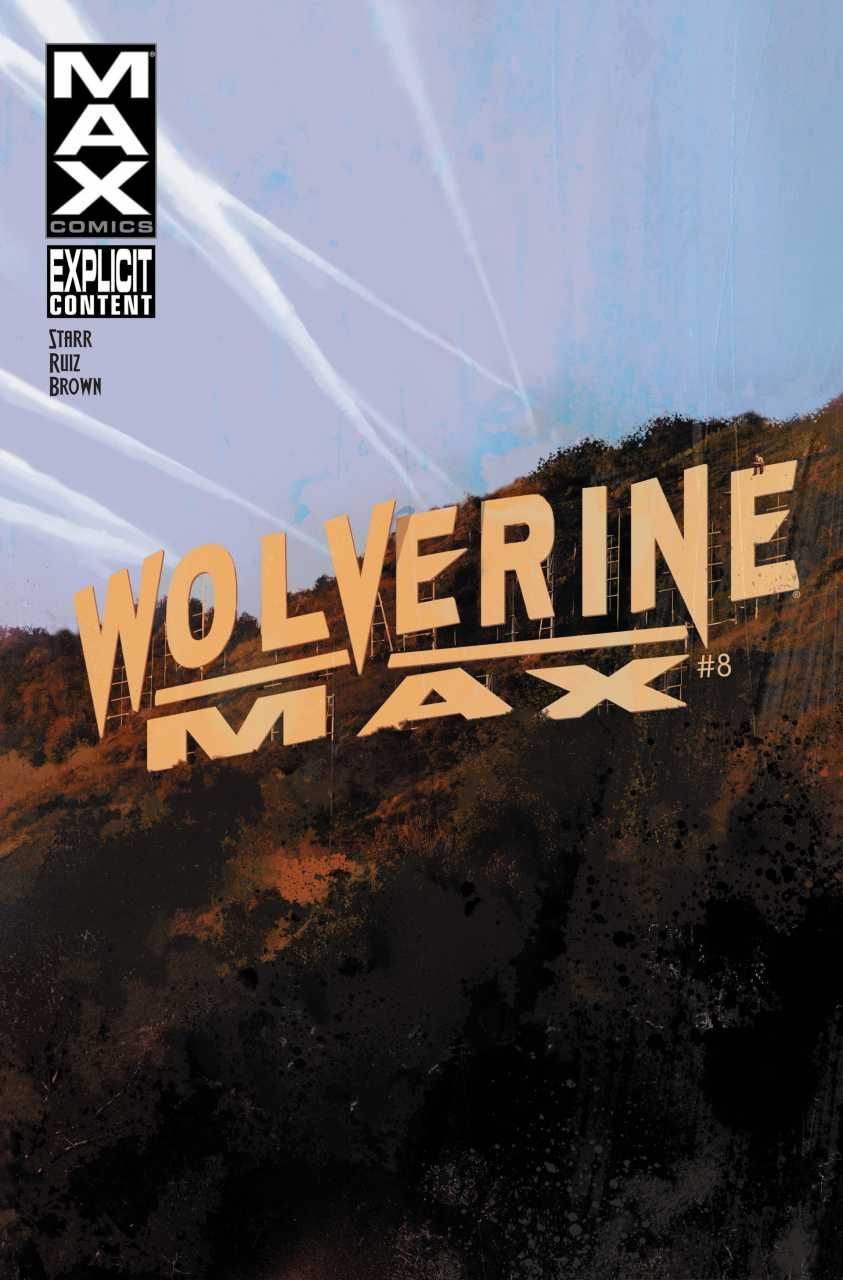 Wolverine MAX #8 - The Protector Chapter Three (Issue)