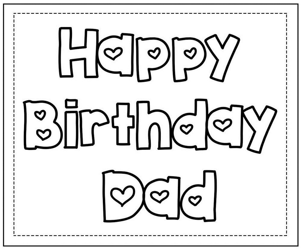 Happy Birthday Dad Coloring Pages in 2020 Happy birthday
