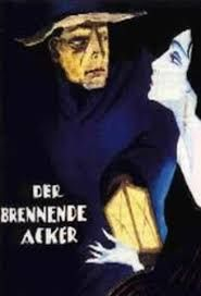The Burning Soil ( Der brennende Acker) 1922 | Posters of Movies