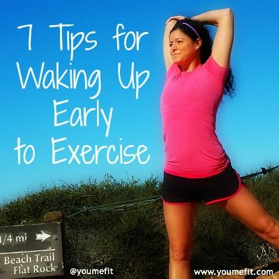 7 Tips for Waking Up Early to Exercise... Maybe one day. Also good recipe for energy balls.