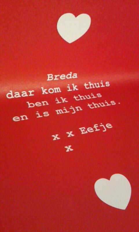"""Deze tekst stond te lezen in het museum MOTI in Breda. Tijdens de expositie """"I Love Breda"""""""