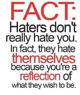 Pin By Chloe Lapsley On Favorite Quotes Quotes About Haters Life Quotes Funny Quotes