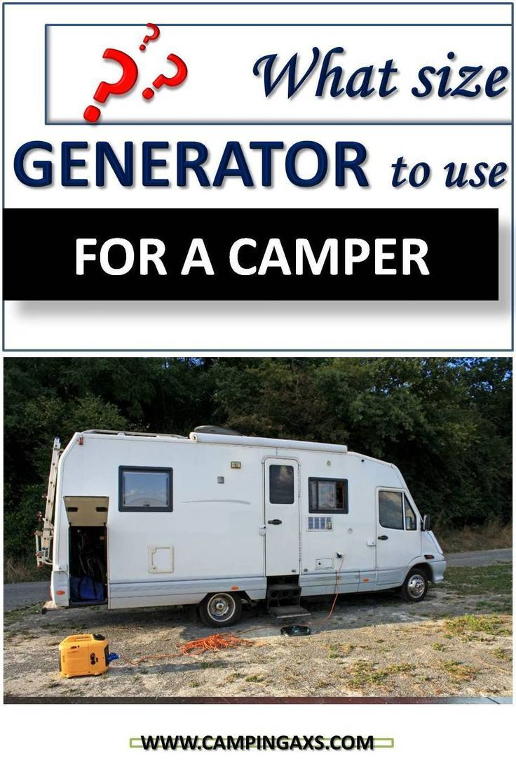 What Size Generator Do I Need For My Camper Rving