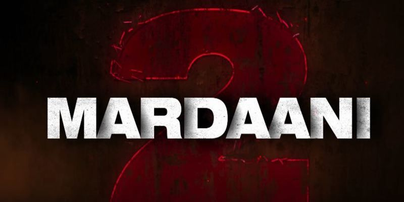 Mardaani 2 Movie Review 2 Movie Movies Download Free Movies Online