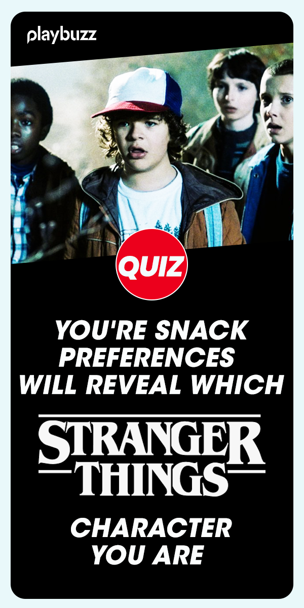 You're Snack Preferences Will Reveal Which 'Stranger Things