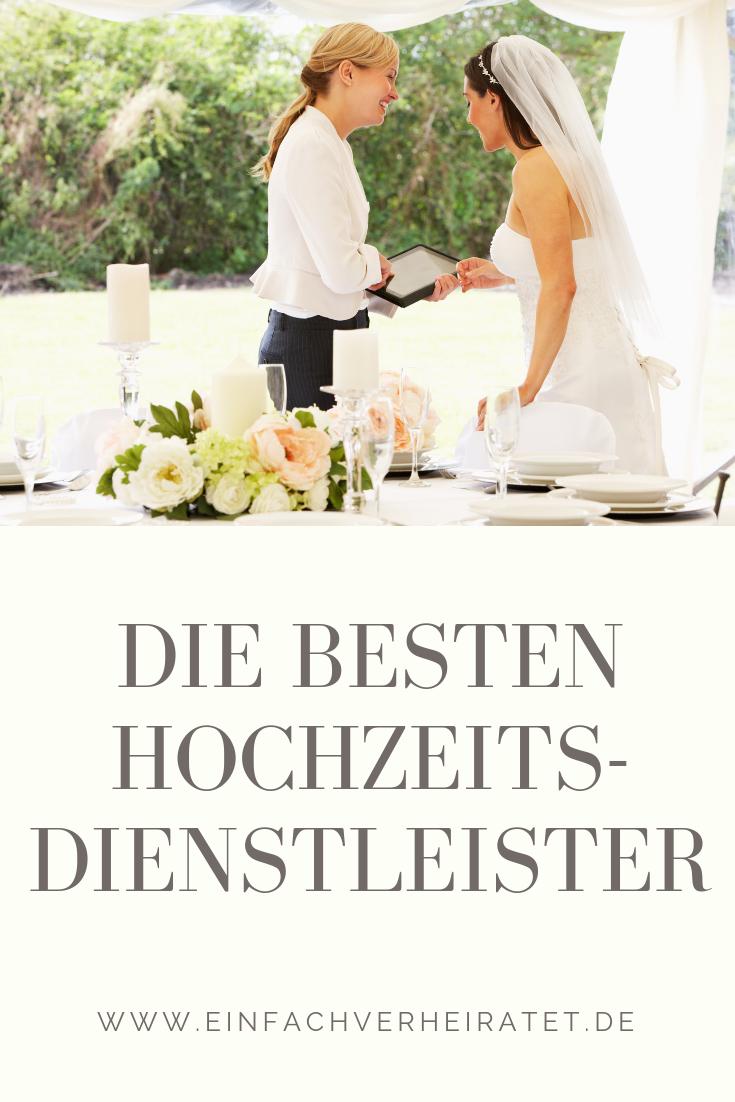 Hier Findet Ihr Nicht Nur Alle Dienstleister Fur Eure Hochzeit Sondern Auch Deren Exklusive Angebote Dienstleister Hochzeit Verheiratet