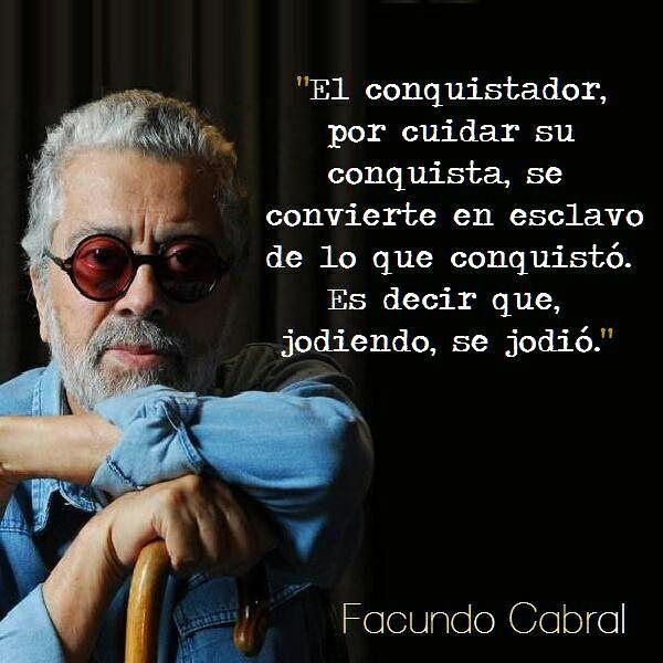 El conquistador - #cabral #quotes