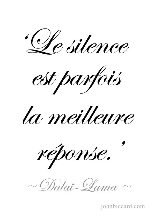 Silence Is Sometimes The Best Answer French Love Quotes French Quotes One Word Quotes