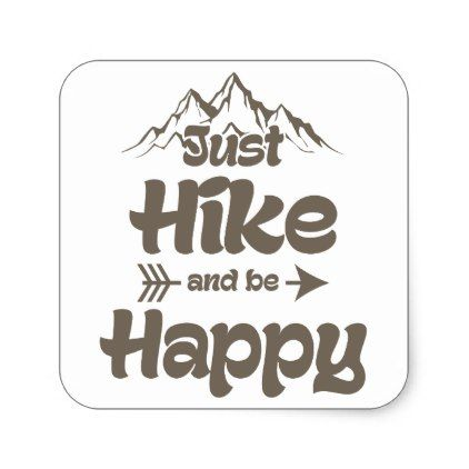 Hike and be happy square sticker craft supplies diy custom design supply special