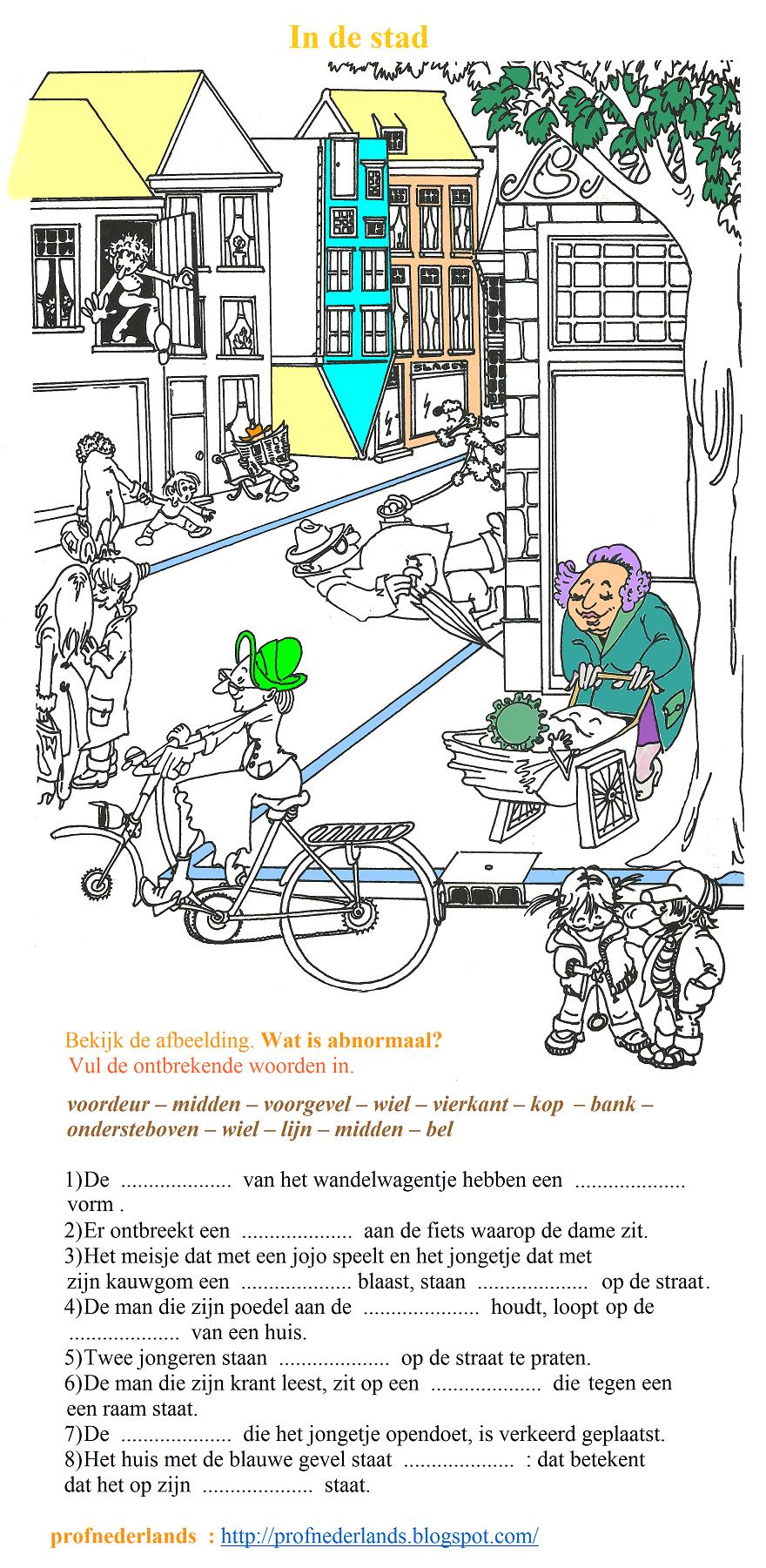 In de stad. Wat is abnormaal? Vul de zinnen in. + OPLOSSINGEN : http://profnederlands.blogspot.com/2016/12/woordenschatoefening-exercice-de.html