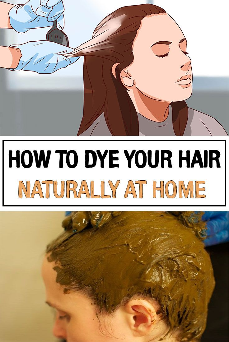 How To Dye Your Hair Naturally At Home Hair Dye Natural And Dye Hair
