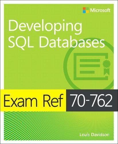 Exam Ref 70-762 Developing SQL Databases in 2019   tutorials