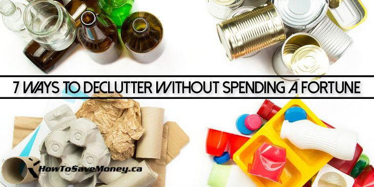 7 ways to declutter without spending a fortune saving