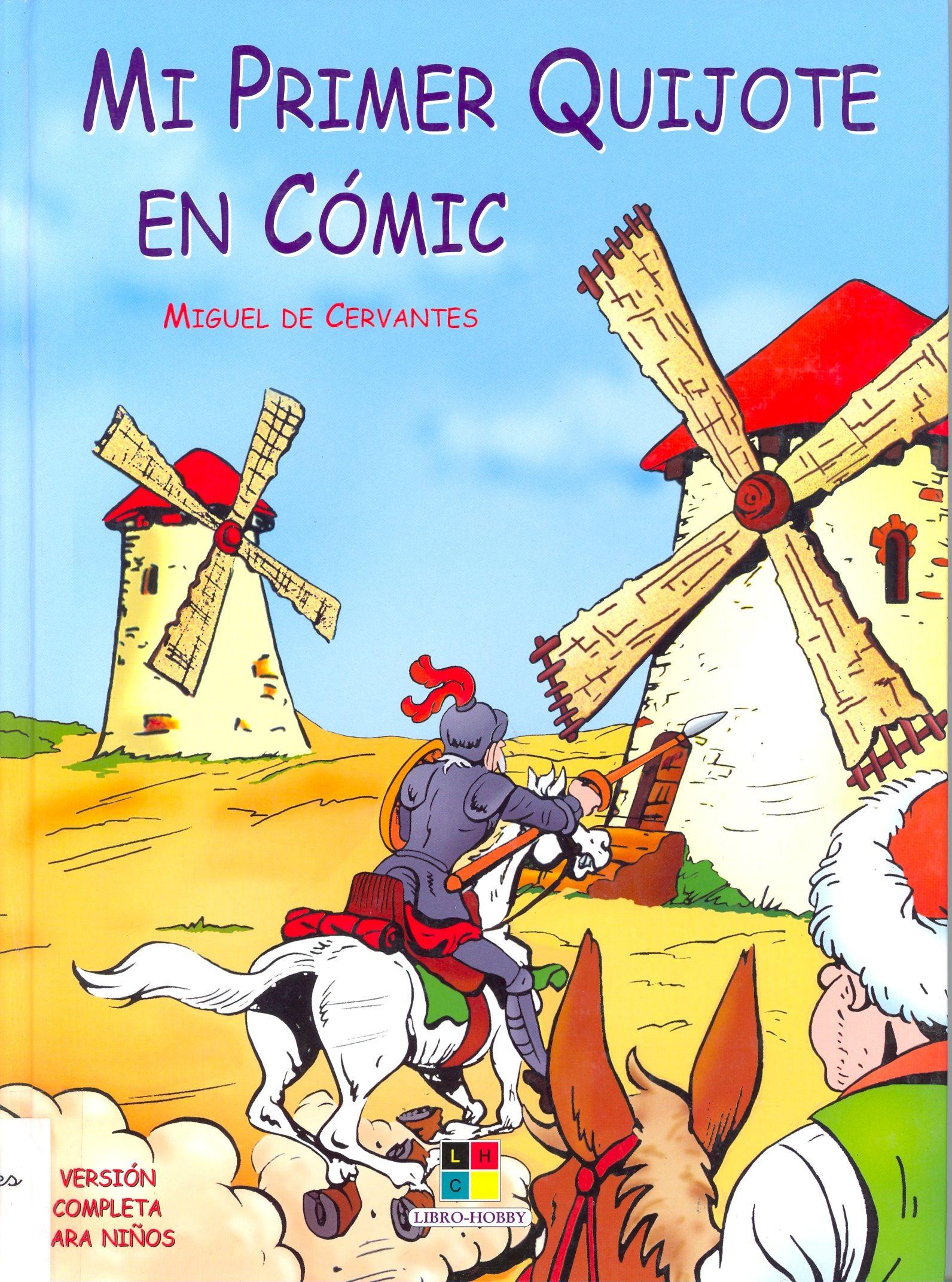 Cómic De Don Quijote De La Mancha Os Encantará Http Es Slideshare Net Mariaprieto2012 Cmic Don Q El Quijote Para Niños El Quijote Libro Miguel De Cervantes