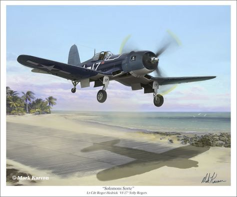 "Solomons Sorte by markkarvon on DeviantArt. Known for it's distinctive bent wings, the F4U-1 Corsair was one of the most formidible fighters of World War II. Flown by the US Marines and Naval squadrons, the Corsair racked up an incredible 11:1 kill ratio. The Corsair was used extensively in the Pacific Theater of Operations. Our print depicts the Corsair flown by Lt. Cdr. Roger Hedrick in the markings of naval squadron VF-17 ""The Jolly Rogers"" taking off from a pacific island base."