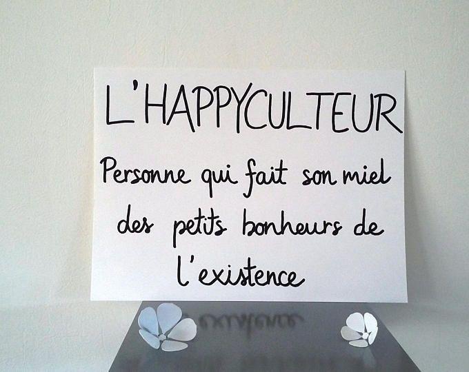 """Extrem affiche citation """" l'happyculteur """"affiche illustrée à la main  YW58"""