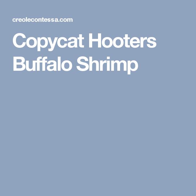 Copycat Hooters Buffalo Shrimp
