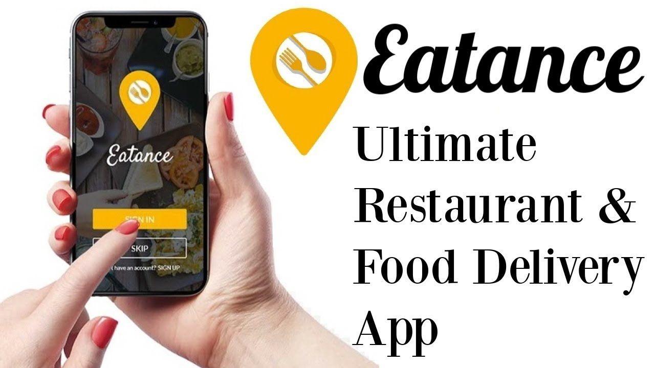Eatance Review Demo Bonus The Ultimate Restaurant Food Delivery App Food Delivery App Delivery App Restaurant Food Delivery