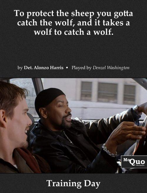 Training Day Denzel Washington Quotes Favorite Movie Quotes