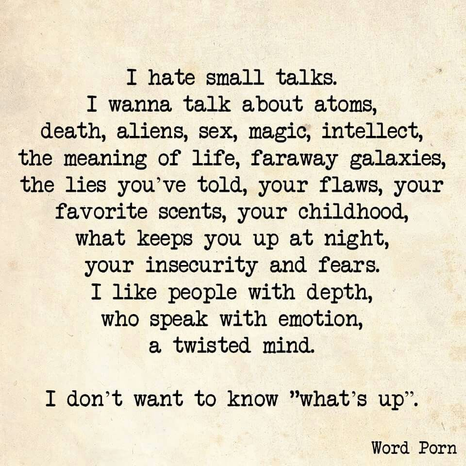Deep Life Quotes No Small Talk ❤  Positively Powerful ♡  Pinterest  Small