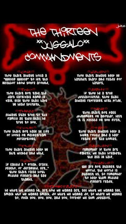 The 13 Juggalo Commandments Juggalo Love Insane Clown Insane