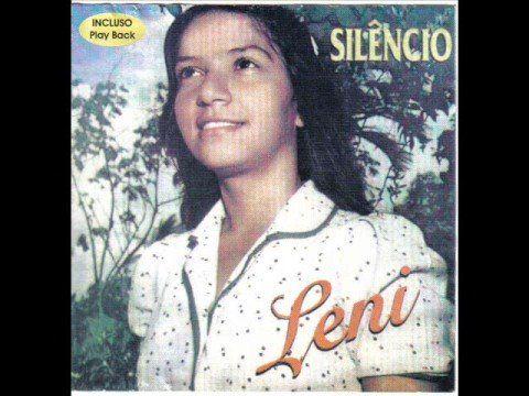 Leni Silva Silencio Silencio Parte 8 Com Imagens Louvor E