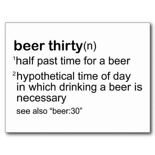 4c53520778e97f28e812a474a6a8121d beer thirty or beer o'clock it's always beer time drinking,Beer O Clock Meme