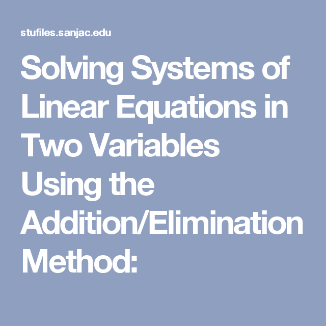 Solving Systems of Linear Equations in Two Variables Using the ...