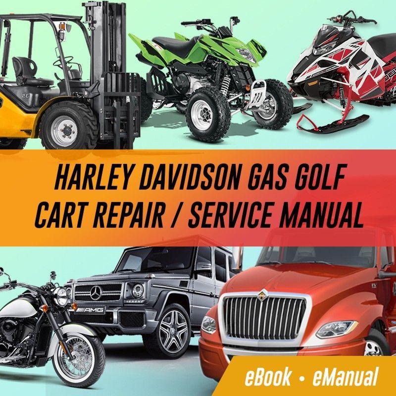 Harley Davidson Gas Golf Cart Repair / Service Manual ...