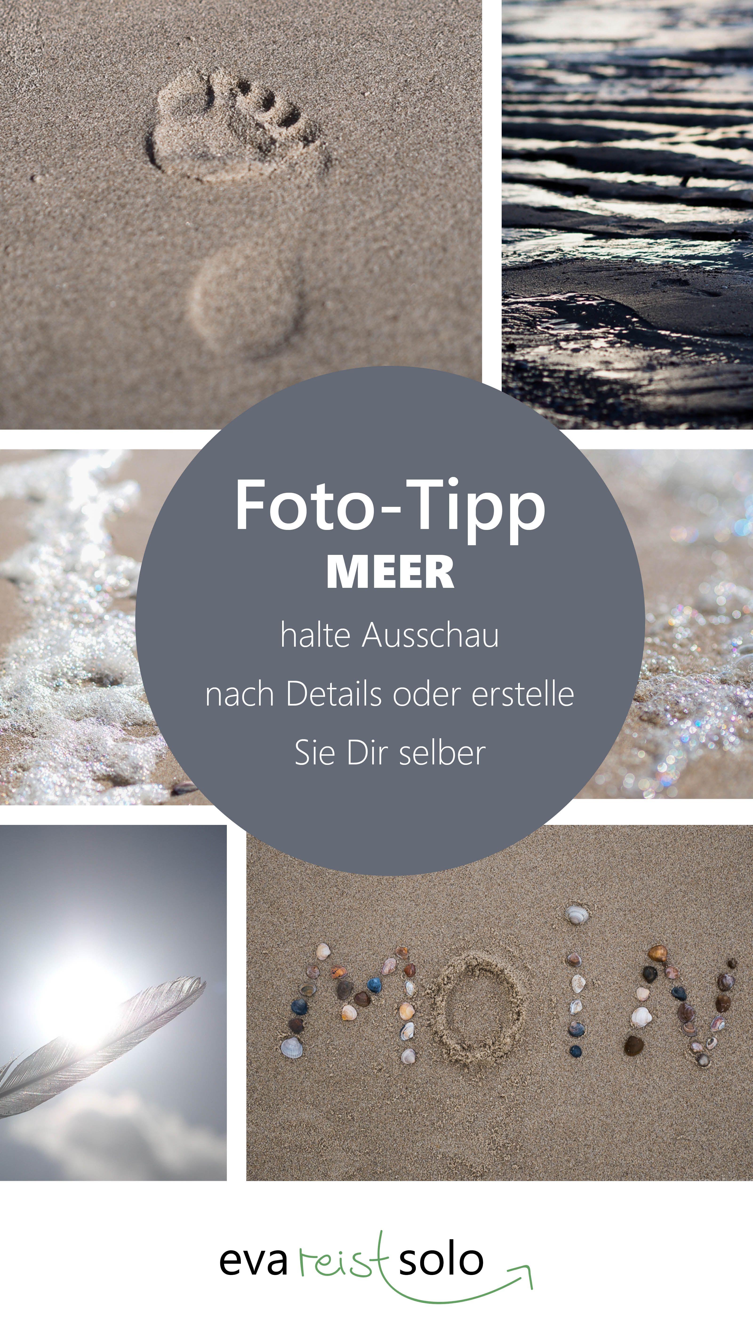 Nutze Deine Wanderung am Strand und fotografiere Details ...
