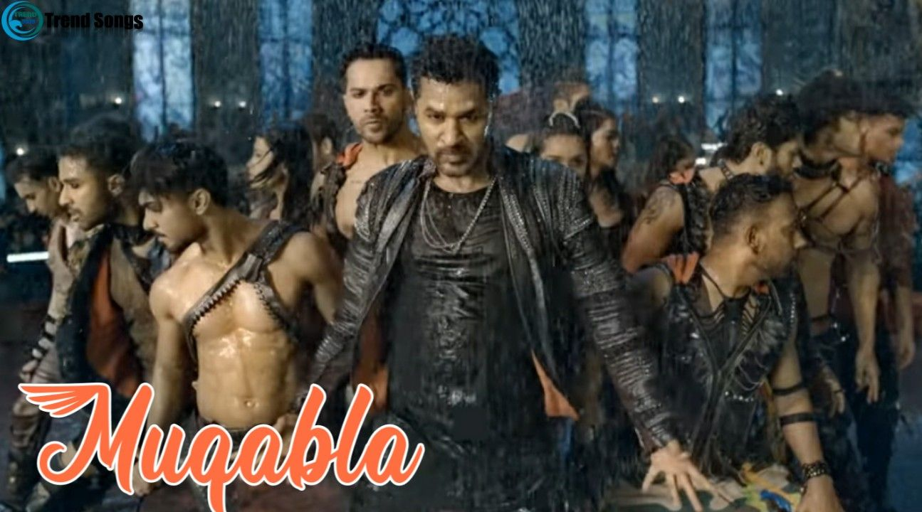 Download Muqabla Song From Street Dancer 3d Film Muqabla Song In Mp3 320kbps Sung By Yash Narvekar Parampara Thakur Lyrics Trending Songs Songs Album Songs