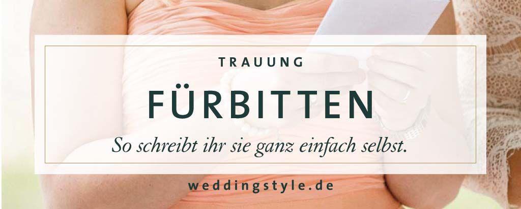 Beruhrende Furbitten Zur Hochzeit Die Schonsten Text Beispiele Und Tipps Furbitten Hochzeit Furbitten Hochzeit
