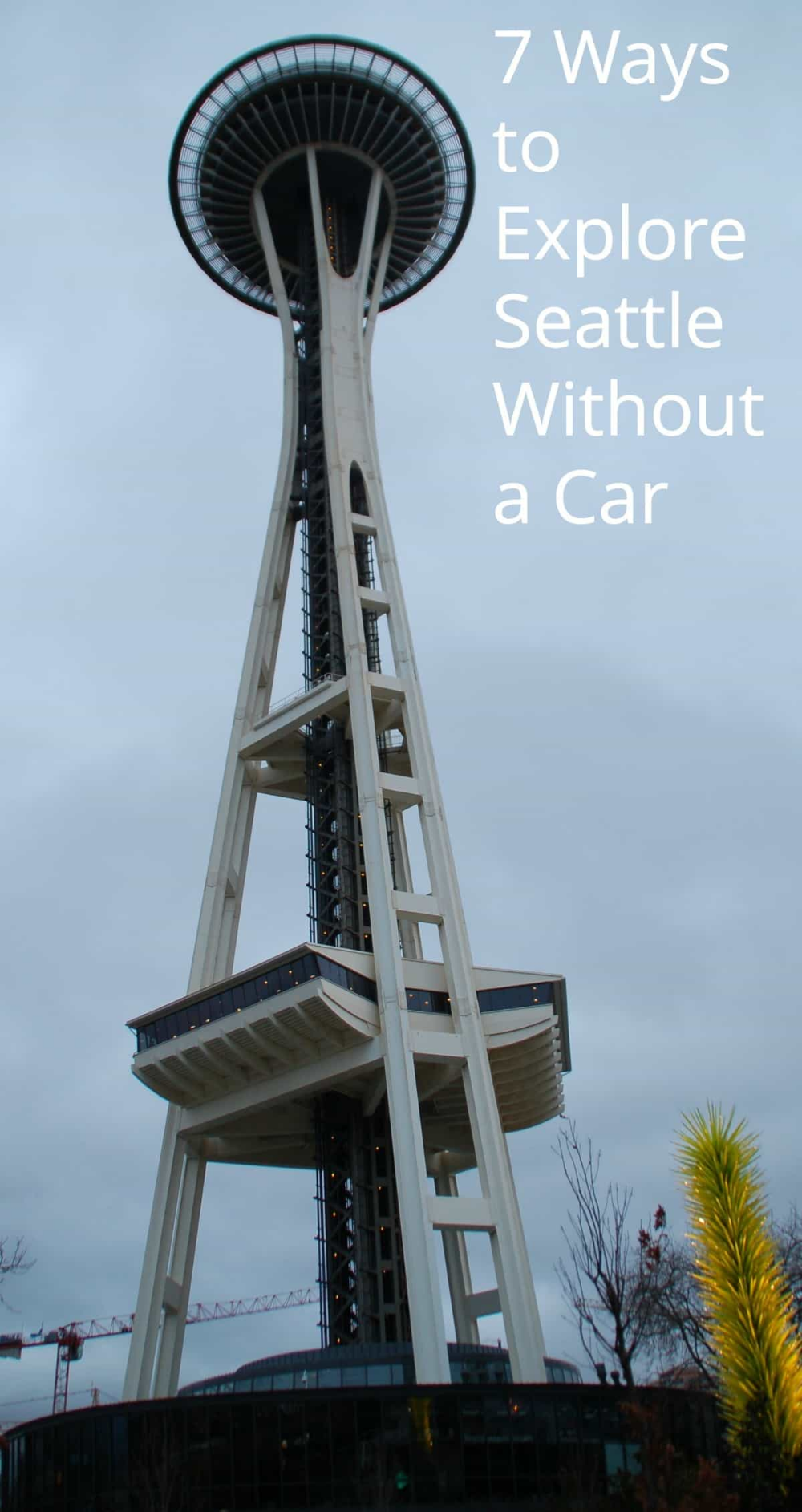 7 Ways to Explore Seattle Without a Car | Seattle vacation ...